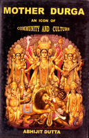 Mother Durga: An Icon of Community ...