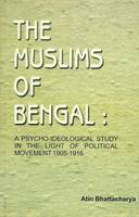 The Muslims of Bengal: A...