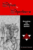 Shiva to Shankara Decoding the ...