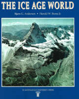 The Ice Age World: An Introduction to...