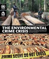 The Environmental Crime Crisis:...