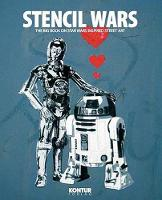Stencil Wars: The Ultimate Book of...