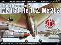 Last Hope of the Luftwaffe: Me 163, ...