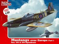 1/32 Mustangs Over Europe Part 1. ...