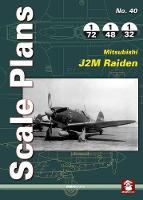 Scale Plans 40: Mitsubishi J2m Raiden
