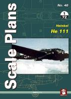 Scale Plans No. 48: Heinkel He 111: 2018