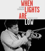 When Lights are Low: Portraits in Jazz