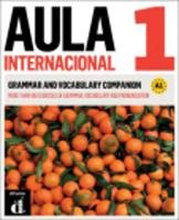 Aula Internacional - Nueva edición - Nivel 1 (A1) - grammar & vocabulary companion & MP3