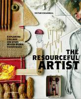 The Resourceful Artist: Exploring...