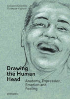 Drawing the Human Head: Anatomy,...