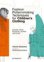 Fashion Patternmaking Techniques for...