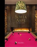 Sofia Aspe: Interior Design
