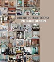 Architecture Today: Interior Design:...