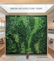 Green Architecture Today: 2018