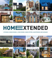 Home Extended: Kitchens, Dining ...