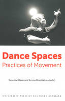 Dance Spaces: Practices of Movement