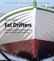Eel Drifters: Building a Traditional...
