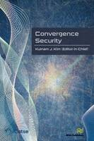 Convergence Security: Journal Volume ...