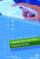 Cybersecurity and Privacy - bridging...