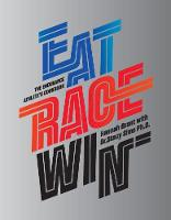 Eat Race Win: The Endurance's ...
