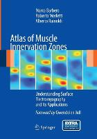 Atlas of Muscle Innervation Zones :...