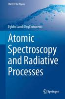 Atomic Spectroscopy and Radiative...