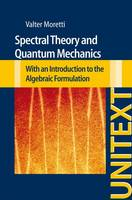 Spectral Theory and Quantum ...