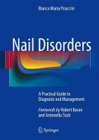 Nail Disorders: A Practical Guide to...