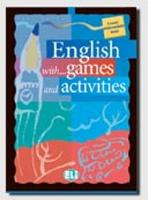 English with Games and Activities:...