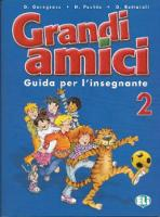 Grandi amici - Level 2 - teacher's...
