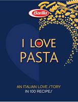 I LOVE Pasta: A Long Love Story in ...
