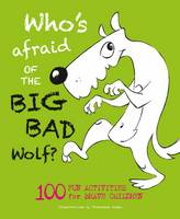 Who's Afraid of the Big, Bad Wolf?:...