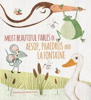 Most Beautiful Fables of Aesop,...