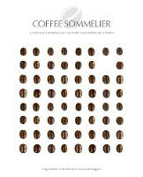 Coffee Sommelier: A Voyage Through...
