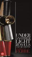 Gianfranco Ferre: Under Another ...