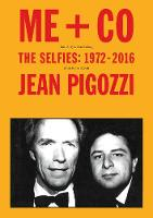 Jean Pigozzi: ME + CO: The Selfies:...