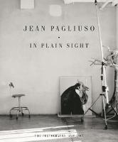 Jean Pagliuso: In Plain Sight: The...