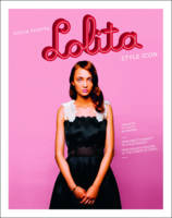 Lolita: Style Icon, the Myth of Youth...