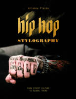 Hip Hop Stylography: Street Style and...