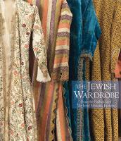 The Jewish Wardrobe: From the...