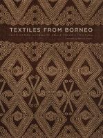 Textiles from Borneo: The Iban, ...