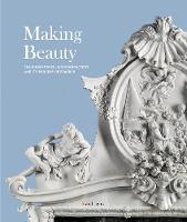 Making Beauty: The Ginori Porcelain...