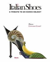 Italian Shoes: A Tribute to an Iconic...