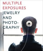 Multiple Exposures: Jewelry and...