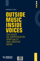 Outside Music, Inside Voices:...