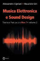 Musica Elettronica E Sound Design -...