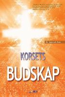 Korsets Budskap: The Message of the...