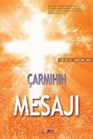 �armihin Mesaji: The Message of the...