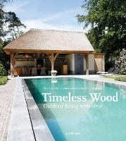 Timeless Wood: Outdoor Living with Style
