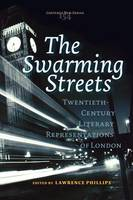The Swarming Streets:...